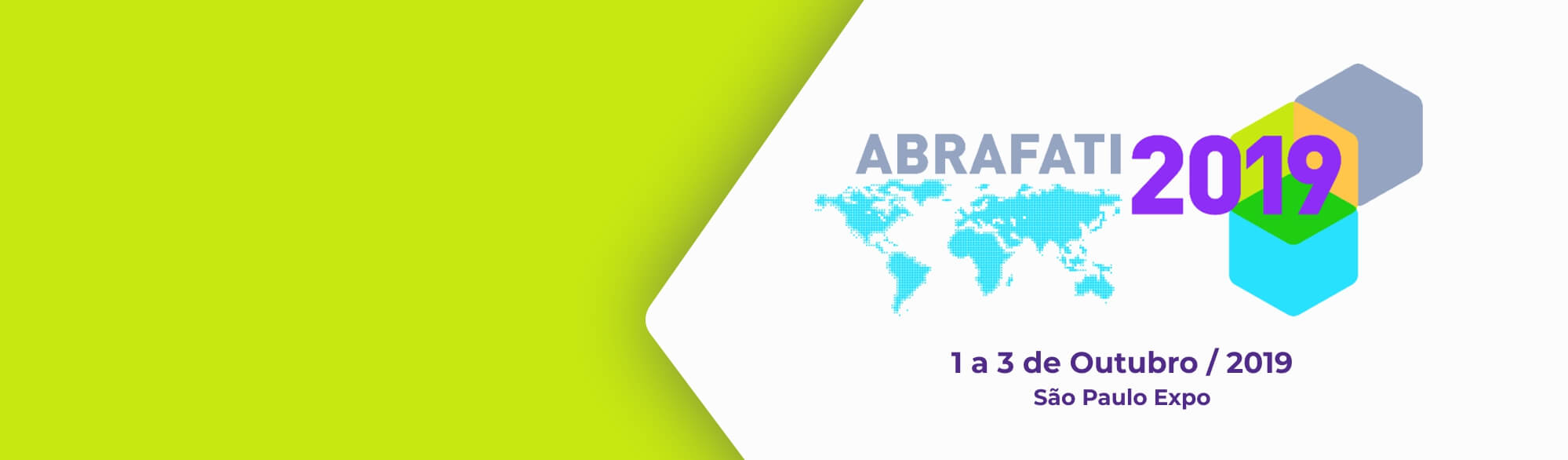 ESTAREMOS PRESENTES NA ABRAFATI 2019